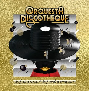 ORQUESTA_DISCOTHEQUE_COVER_DIGITAL_2